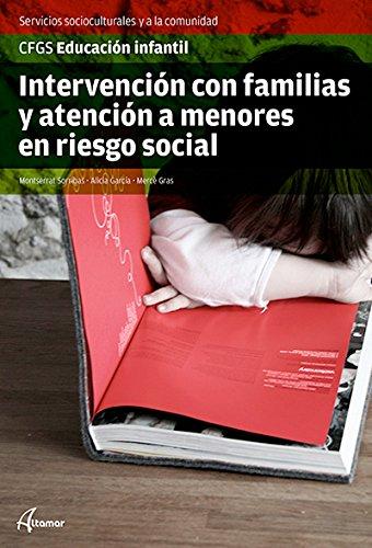 Intervención con Familias y Atención a Menores en Riesgo Social (CFGS EDUCACIÓN...