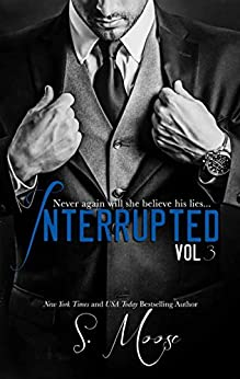 Interrupted Vol 3 by [Moose, S.]
