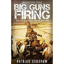 Keeping the Big Guns Firing (English Edition)