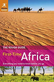 The Rough Guide to First-Time Africa by [Gregg, Emma, Trillo, Richard]