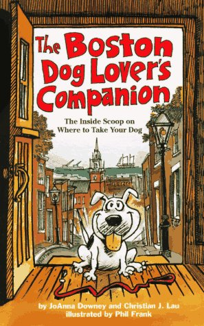 The Boston Dog Lover's Companion (Dog Lover's Series)