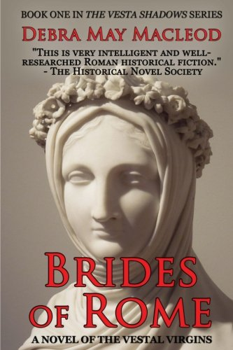 brides-of-rome-a-novel-of-the-vestal-virgins-volume-1-the-vesta-shadows