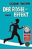 Der Rosie-Effekt: Roman (Hochkaräter) - Graeme Simsion