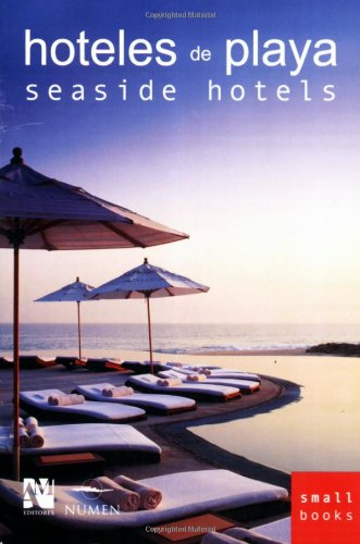 Hoteles De Playa / Seaside Hotels (Small Books)