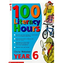 100 Literacy Hours: Year 6 (One hundred literacy hours)