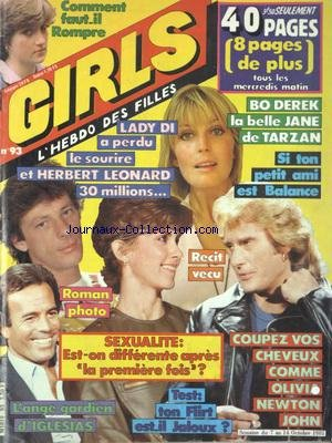 GIRLS [No 93] du 07/10/1981 - COMMENT FAUT-IL ROMPRE - LADY DI A PERDU LE SOURIRE ET HERBERT LEONARD 30 MILLIONS - BO DEREK LA BELLE JANE DE TARZAN - SEXUALITE - EST-ON DIFFERENTE APRES LA 1ERE FOIS - L'ANGE GARDIEN D'IGLESIAS - TON FLIRT EST-IL JALOUX - OLIVIA NEWTON JOHN