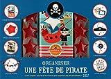 Telecharger Livres COFF ORGANISER UNE FETE PIRATE (PDF,EPUB,MOBI) gratuits en Francaise