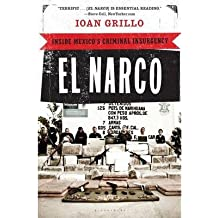 [(El Narco: Inside Mexico's Criminal Insurgency)] [Author: Ioan Grillo] published on (November, 2012)