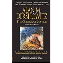 The Genesis of Justice: Ten Stories of Biblical Injustice That Led to Ten Commandments and Modern Morality and Law