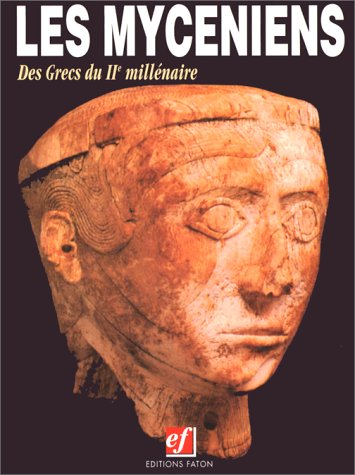 Les Mycéniens par Alexandre Farnoux
