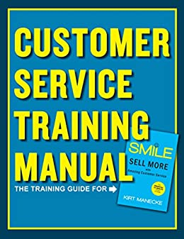 customer service training manual the training guide for smile sell rh amazon co uk customer service manual john lewis customer service manual training