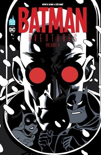 Batman aventures (4) : Batman aventures. 4