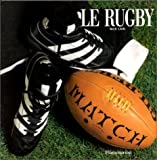 LE RUGBY COFFRET 2 VOLUMES - LE RUGBY. Histoire, LE RUGBY. Technique
