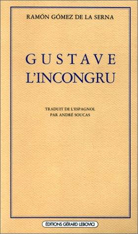 Gustave l'incongru