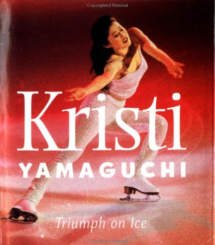 Kristi Yamaguchi: Triumph on Ice (Little Books) por Lionheart Books Ltd