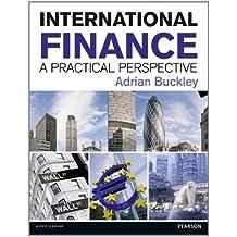 International Finance; A practical perspective