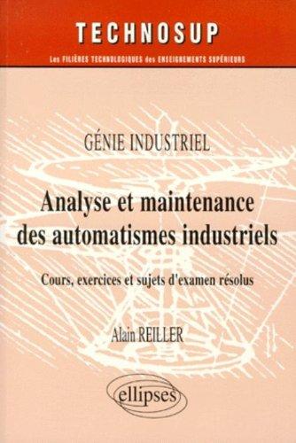 Analyse et maintenance des automatismes industriels : Génie industriel