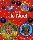 Atelier de Noël (L') | Shepherd, Nellie. Auteur