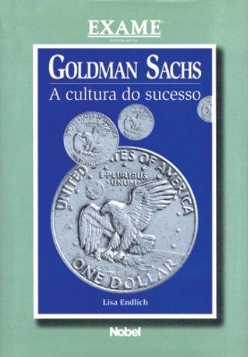 goldman-sachs-a-cultura-do-sucesso-em-portuguese-do-brasil