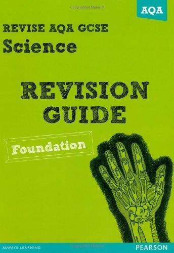 REVISE AQA: GCSE Science A Revision Guide Foundation (REVISE AQA GCSE Science 11) by Mrs Susan Kearsey (2013-03-07)