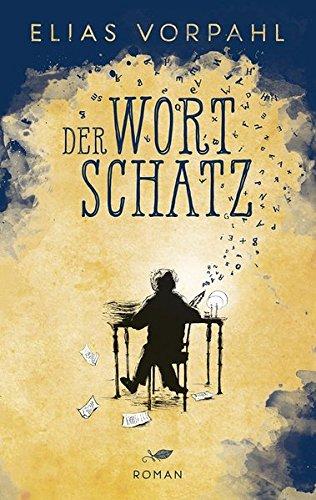 Buchseite und Rezensionen zu 'Der Wortschatz' von Elias Vorpahl