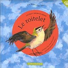 Le Roitelet (1 livre + 1 CD audio)
