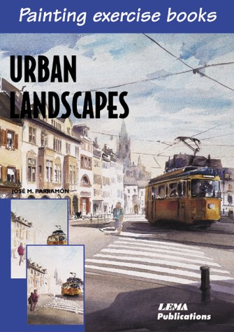 Urban Landscapes: A Painting Exercise Book (Painting Exercise Books)