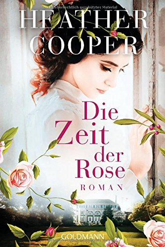 Cooper, Heather: Die Zeit der Rose