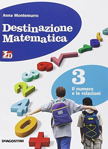 Destinazione matematica. Per la Scuola media. Con espansione online: DESTIN.MAT. NUMERO 3