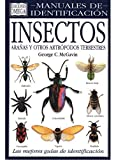 INSECTOS. MANUAL DE IDENTIFICACION (GUIAS DEL NATURALISTA-INSECTOS Y ARACNIDOS)