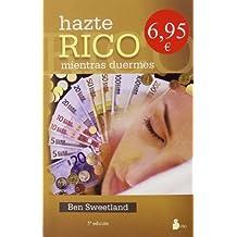 HAZTE RICO MIENTRAS DUERMES Ant. Ed. (CAMPAÑA 6,95)