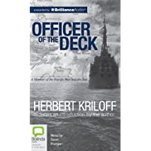 Officer of the Deck: A Memoir of the Pacific War and the Sea
