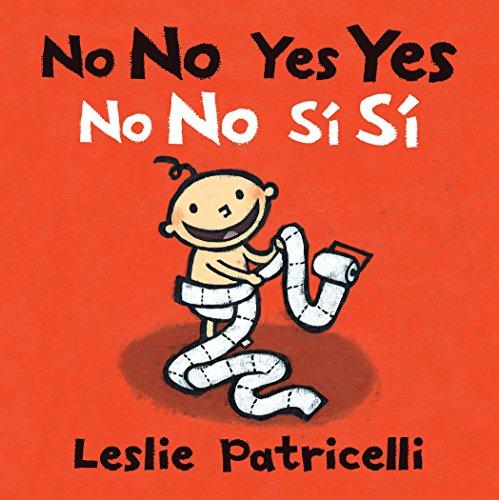 No No Yes Yes/No No Sí Sí (Leslie Patricelli Board Books)