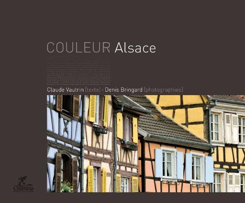 Couleur Alsace par Claude Vautrin, Denis Bringard