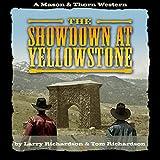The Showdown at Yellowstone