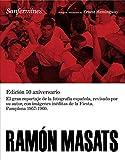 Ramn Masats: Sanfermines by Ernest Hemingway(2009-10-31)