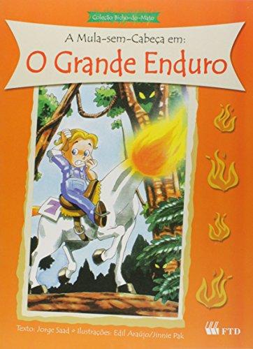 A Mula Sem Cabeça. O Grande Enduro (Em Portuguese do Brasil)