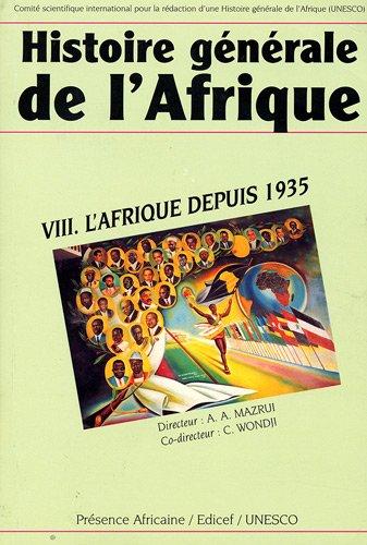 Histoire générale de l'Afrique : Volume 8, L'Afrique depuis 1935