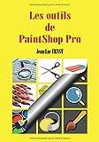 Telecharger Livres Les outils de PaintShop Pro (PDF,EPUB,MOBI) gratuits en Francaise
