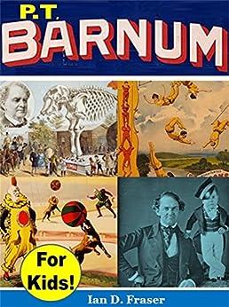 P.T. Barnum by [Fraser, Ian D.]