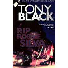 RIP Robbie Silva by Tony Black (2014-08-15)
