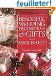 Beautiful Wedding Decorations & Gifts...