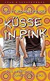 Küsse in Pink: Das lesbische Coming-out-Buch - Silvy Pommerenke