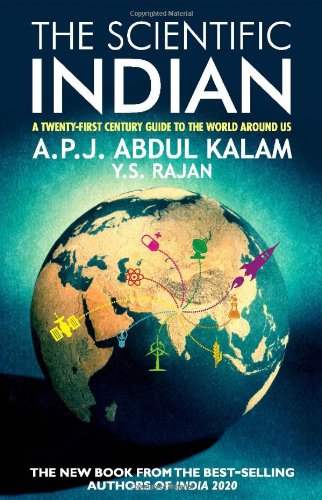The Scientific Indian: A Twenty First Century Guide to the World Around Us
