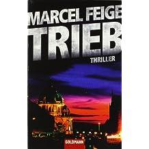 Trieb: Thriller