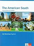 The American South: Themenheft mit CD-ROM (Abi Workshop Englisch)