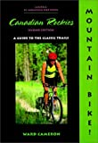 Mountain Bike! The Canadian Rockies by Ward Cameron (2000-09-01)