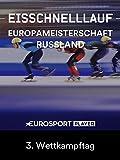 Eisschnelllauf: ISU Mehrkampf-Europameisterschaften 2018 in Kolomna (RUS) - 3. Turniertag Wettkampftag