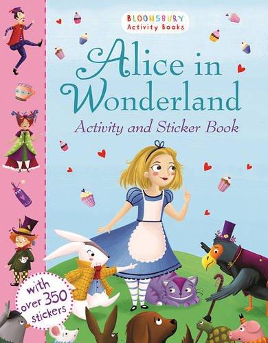 Alice in Wonderland Activity and Sticker Book (Bloomsbury Activity Books)