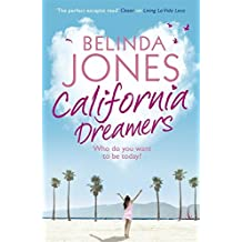 California Dreamers by Belinda Jones (2011-07-21)